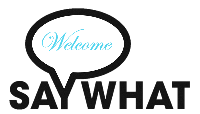 saywhat_welcome